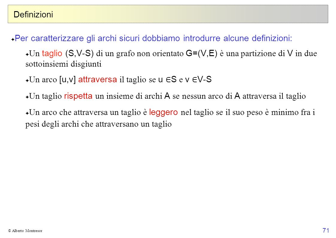 Un arco [u,v] attraversa il taglio se u ∈S e v ∈V-S